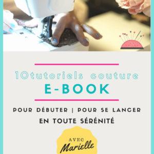 E-book 10 tutoriels pour débuter en couture