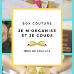 """Box coaching couture """"je m'organise et je couds"""""""