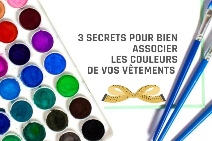 3 secrets pour bien associer les couleurs de vos vêtements
